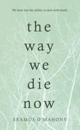 O'Mahony_THE WAY WE DIE NOW copy.png