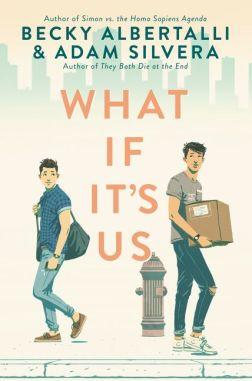 What If It's Us – Becky Albertalli & Adam Silvera